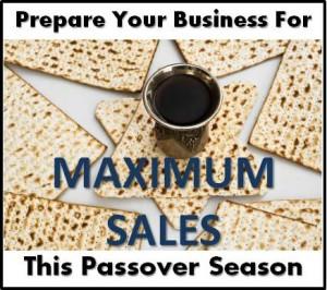 Prepare Your Business for Maximum Sales this Passover Season